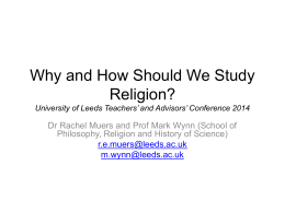 Why and How Should We Study Religion? University of …