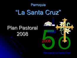 Plan Pastoral 2008, Bodas de Oro