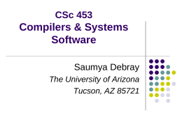 CSc 453: Compilers & Systems Software