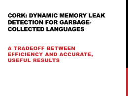 Cork: Dynamic Memory Leak Detection for Garbage …
