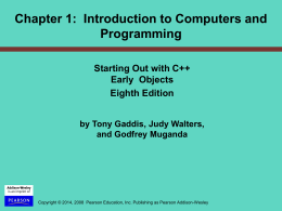 PowerPoint Slides for Starting Out With C++ Eearly …