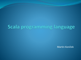 Scala programming language - Univerzita Karlova v Praze