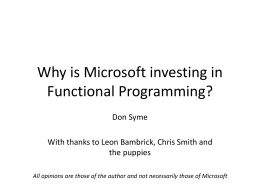 Why is Microsoft Investing in (Typed) Functional …