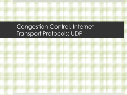 Congestion Control, Internet Transport Protocols: UDP