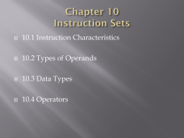 10.1 Machine Instruction Characteristics