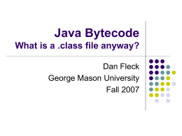 Java Bytecode What is a .class file anyway?
