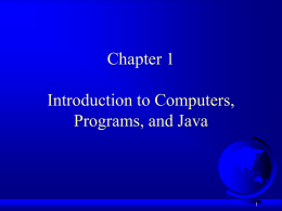 Chapter 1 Introduction to Java