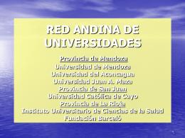 RED ANDINA DE UNIVERSIDADES Provincia de Mendoza