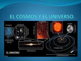 EL COSMOS Y EL UNIVERSO.