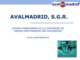 AVALMADRID, S.G.R.