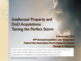 Intellectual Property andDoD Acquisitions:Taming the