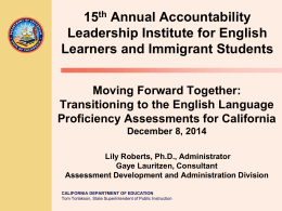 NS 2013 CELDT ELPAC PPT - Testing (CA Dept of Education)
