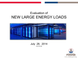 Evaluation of NEW LARGE ENERGY LOADS