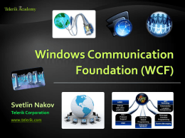 WCF (Windows Communication Foundation)