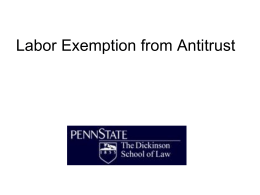 Labor Exemption from Antitrust Part I: Collective