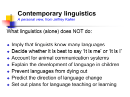 Sociolinguistics: Language in a social context