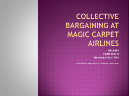 Collective Bargaining at Magic Carpet Airlines