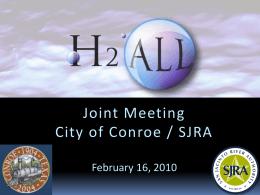 Joint SJRA-Conroe mtg presentation