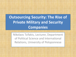 Outsourcing Security Services to Private Military and