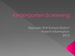 Kindergarten Screening - Republic School District / …