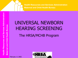 UNIVERSAL NEWBORN HEARING SCREENING