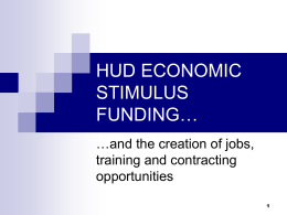 HUD ECONOMIC STIMULUS FUNDING…
