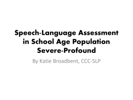 Speech-Language Assessment in School Age Population …