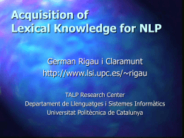 Automatic Acquisition of Lexical Knowledge from MRDs