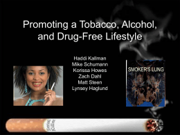 Promoting a Tobacco, Alcohol, and Drug