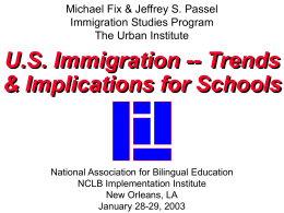 Jeffrey S. Passel Immigration Studies Program The Urban
