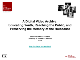 SHOAH FOUNDATION INSTITUTE: GLOBAL INITIATIVES