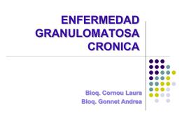 ENFERMEDAD GRANULOMATOSA CRONICA