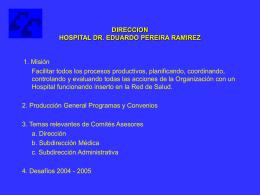 DIRECCION HOSPITAL DR. EDUARDO PEREIRA RAMIREZ