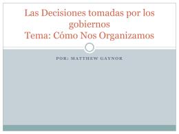 Las Decisiones tomadas por los gobiernors