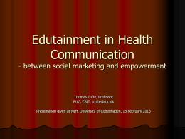 Edutainment - et redskab til kommunikation, dialog og