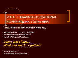 M.E.E.T. MAKING EDUCATIONAL EXPERIENCES TOGETHER