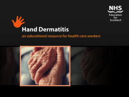 Hand Dermatitis - NHS Education for Scotland