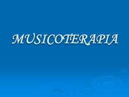 MUSICOTERAPIA - Universidad de Castilla