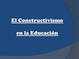 El constructivismo en la educacion