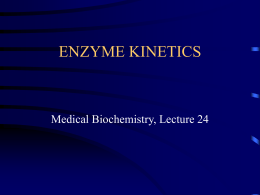 ENZYME KINETICS - University of Arkansas for Medical …