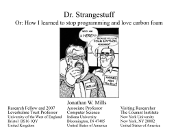 Dr. Strangestuff Or: How I learned to stop …