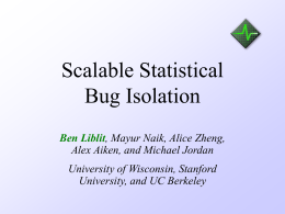 Scalable Statistical Bug Isolation