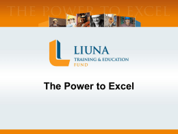 LIUNA Training Presentation – The Power to Excel