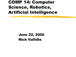COMP 14: Computer Science, Robotics, Artificial Intelligence
