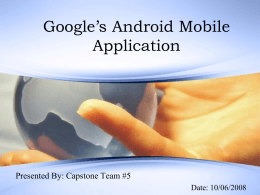 Google's Android Mobile Application