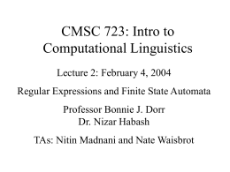CMSC 723: Introduction to Computational Linguistics