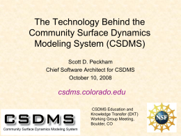 A Brief Introduction to the CSDMS Project