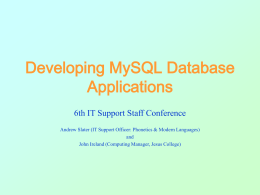 MySQL: Part II - Oxford University ICT Forum