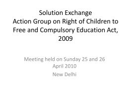 Solution Exchange Action Group on Right of Children to