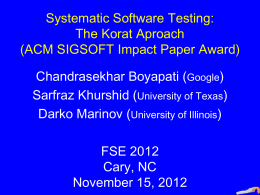 Systematic Software Testing: The Korat Approach